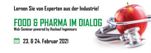 Banner Food & Pharma im Dialog, Web-Seminar Huckauf, 23./24.02.20221